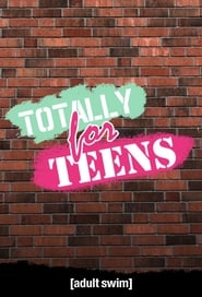 Poster of Totally for Teens
