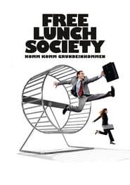 Free Lunch Society – Komm Komm Grundeinkommen (2017)