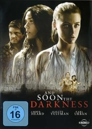 And Soon the Darkness 2010