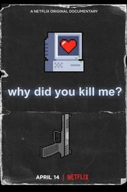Poster Why Did You Kill Me? 2021