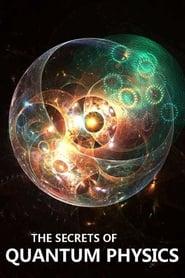 The Secrets of Quantum Physics 2014