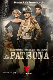 La Patrona: Temporada 1