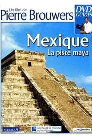 Mexique, la piste Maya