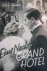 Eine Nacht im Grandhotel 1931