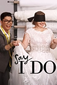 Say I Do - Season 1