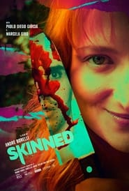 Skinned (2021)