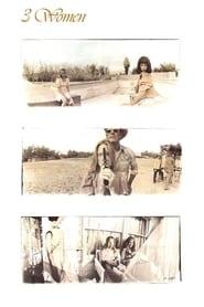 3 Women / 3 Γυναίκες (1977)