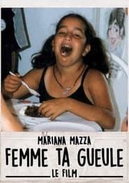 Watch Femme Ta Gueule (2020)