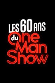 Les 60 ans du one-man-show (2020)