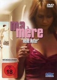 Meine Mutter (2004)