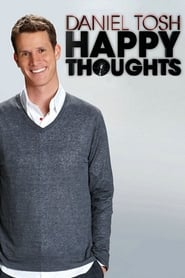 Watch Daniel Tosh: Happy Thoughts  online