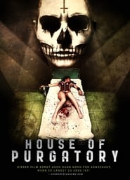 House of Purgatory 2016