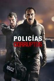 Policías corruptos (2016) The Trust