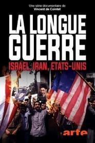 La longue guerre Israël - Iran - Etats-Unis 2020
