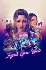 Ingrid Goes West (2017)
