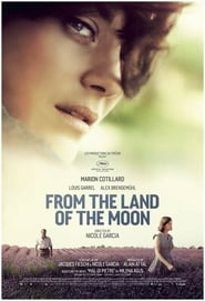 From the Land of the Moon / Mal de Pierres 2016