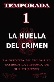 La Huella del Crimen: Temporada 1