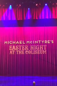 Michael McIntyres Easter Night at the Coliseum streaming