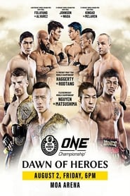 One Championship : Dawn Of Heroes