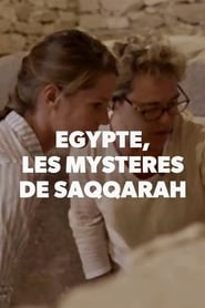Egypte, les mystères de Saqqarah