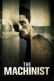 The Machinist (2004) 1080P 720P 420P Full Movie Download