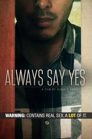 Always Say Yes (2019)