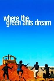 Where the Green Ants Dream (1984)