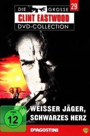 Filmcover von Weißer Jäger, schwarzes Herz