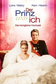 Der Prinz & ich – Die königliche Hochzeit