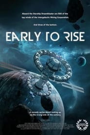 Early to Rise (2021)