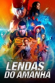 DC's Legends of Tomorrow / Lendas do Amanhã