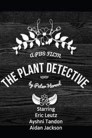 مترجم أونلاين و تحميل The Plant Detective 2021 مشاهدة فيلم