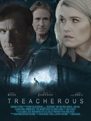 Treacherous (2018) Watch Online Free