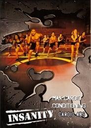 Insanity: Max Cardio Conditioning & Cardio Abs