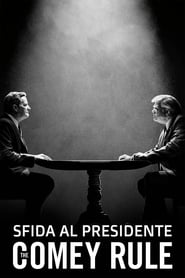 Sfida al Presidente – The Comey Rule