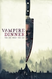 Vampire Dinner: You are what you eat 2020