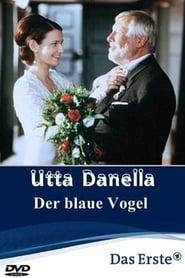Utta Danella – Der blaue Vogel