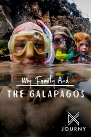 My Family and The Galapagos 2018