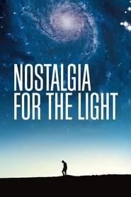 مشاهدة فيلم Nostalgia for the Light 2010 مترجم أون لاين بجودة عالية