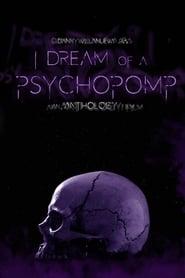 I Dream of a Psychopomp 1970