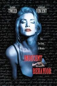 Неприлично поведение / Indecent Behavior (1993)