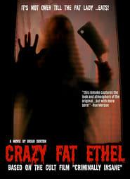 Crazy Fat Ethel
