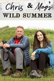 Chris and Meg's Wild Summer 2021