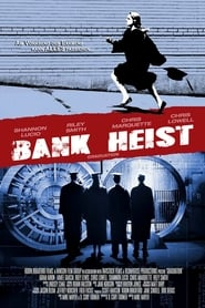 Bank Heist (2007)