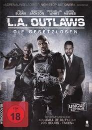 L.A. Outlaws – Die Gesetzlosen (2016)