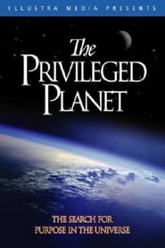 The Privileged Planet (2004)