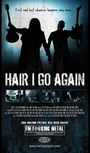 Hair I Go Again (2017)
