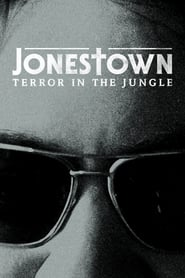 Jonestown: Terror in the Jungle (2018) Zalukaj Online