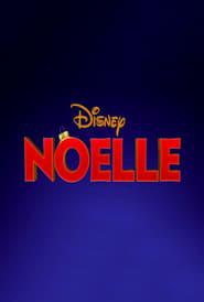 Ver Noelle Online HD Español y Latino (2019)