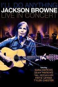 Jackson Browne with Special Guest Sara Watkins Live 2012